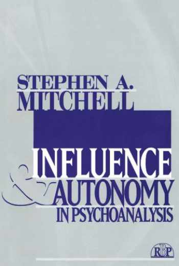9780881634495-0881634492-Influence and Autonomy in Psychoanalysis (Relational Perspectives Book Series)