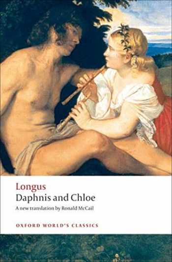 9780199554959-0199554951-Daphnis and Chloe (Oxford World's Classics)