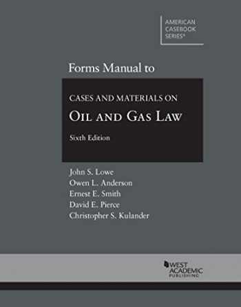 9780314287748-0314287744-Forms Manual to Cases and Materials on Oil and Gas Law, 6th (Coursebook)