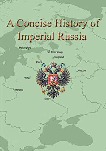 9781724531193-1724531190-A Concise History of Imperial Russia