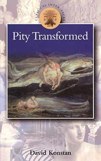 9780715629048-0715629042-Pity Transformed (Classical Inter/Faces)