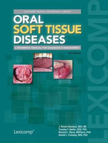 9781591953265-159195326X-Oral Soft Tissue Diseases (Lexicomp Dental Reference Library)