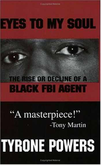 9780912469331-0912469331-Eyes to My Soul: The Rise or Decline of a Black FBI Agent