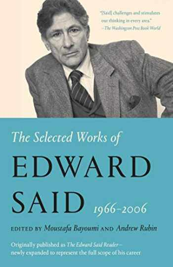 9780525565314-0525565310-The Selected Works of Edward Said, 1966 - 2006