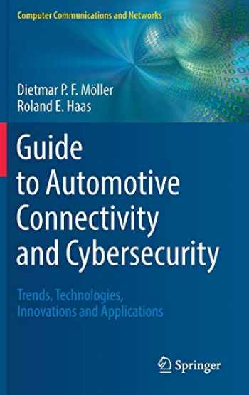 9783319735115-331973511X-Guide to Automotive Connectivity and Cybersecurity: Trends, Technologies, Innovations and Applications (Computer Communications and Networks)