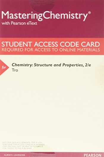 9780134557304-0134557301-Chemistry: Structure and Properties, Books a la Carte Plus Mastering Chemistry with Pearson eText -- Access Card Package (2nd Edition)