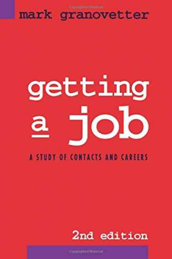 9780226305813-0226305813-Getting a Job: A Study of Contacts and Careers