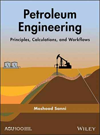 9781119387947-1119387949-Petroleum Engineering: Principles, Calculations, and Workflows (Geophysical Monograph Series)