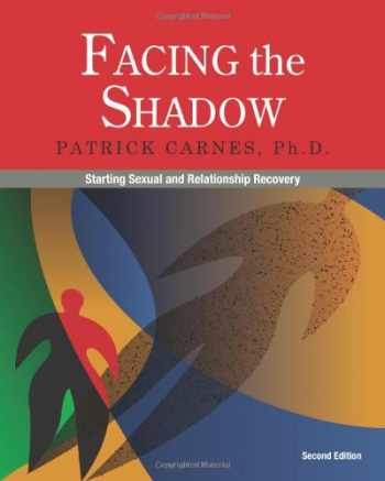 9780982650523-0982650523-Facing the Shadow: Starting Sexual and Relationship Recovery