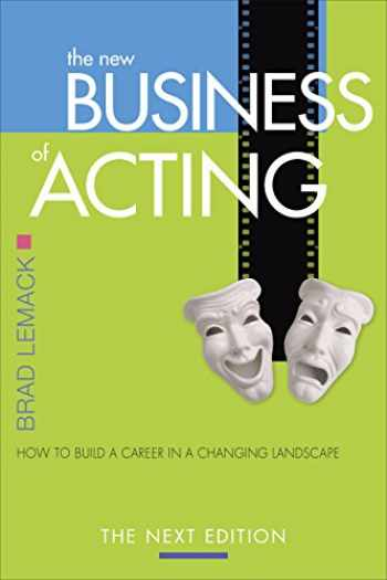 9780971541085-0971541086-The New Business of Acting: How to Build a Career in a Changing Landscape - The Next Edition