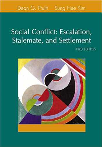 9780072855357-0072855355-Social Conflict: Escalation, Stalemate, and Settlement (3rd Edition)
