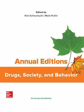 9781260541465-1260541460-Annual Editions: Drugs, Society, and Behavior