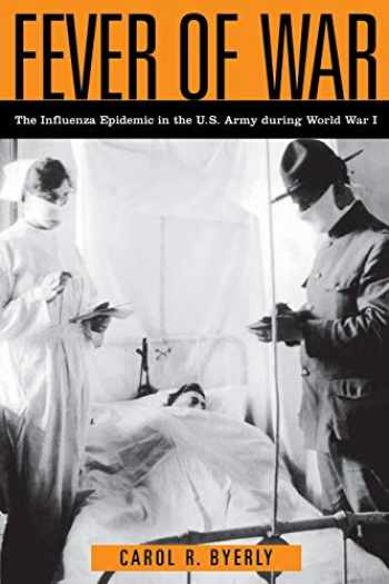 9780814799246-0814799248-Fever of War: The Influenza Epidemic in the U.S. Army during World War I