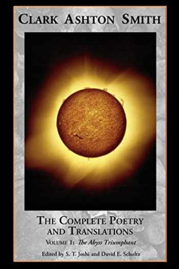 9781614980452-1614980454-The Complete Poetry and Translations Volume 1: The Abyss Triumphant