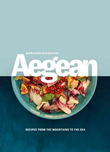 9781623718749-1623718740-Aegean: Recipes from the Mountains to the Sea