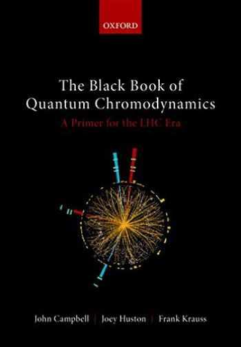 9780199652747-0199652740-The Black Book of Quantum Chromodynamics: A Primer for the LHC Era