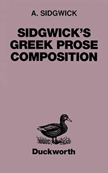 9780715616758-0715616757-Sidgwick's Greek Prose Composition (Greek Language)