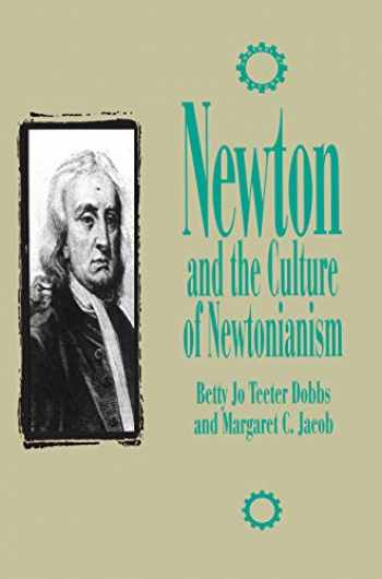 9781573925457-1573925454-Newton and the Culture of Newtonianism (The Control of Nature)