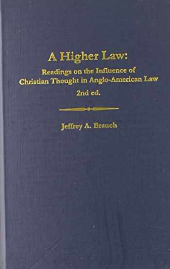 9780837716947-0837716942-A Higher Law: Readings on the Influence of Christian Thought in Anglo-American Law
