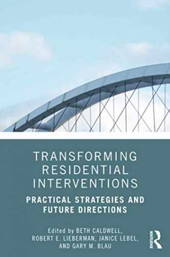 9780815393788-0815393784-Transforming Residential Interventions