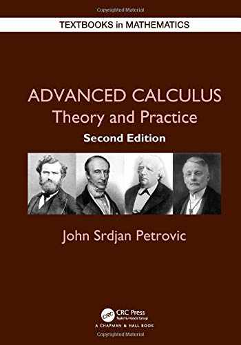9781138568211-113856821X-Advanced Calculus: Theory and Practice (Textbooks in Mathematics)
