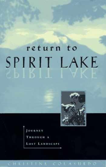 9781570610813-1570610819-Return to Spirit Lake: Journey Through a Lost Landscape