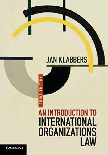 9781107439719-110743971X-An Introduction to International Organizations Law