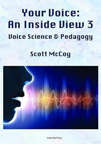 9781733506014-1733506012-Your Voice: An Inside View, 3rd edition