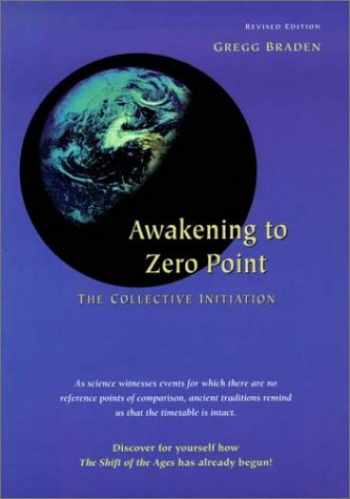 9781889071091-1889071099-Awakening to Zero Point: The Collective Initiation