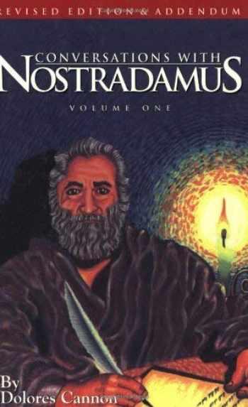 9781886940000-1886940002-Conversations With Nostradamus: His Prophecies Explained, Vol. 1 (Revised Edition & Addendum 2001)