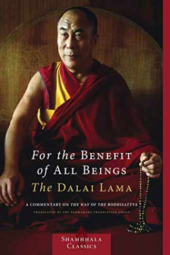 9781590306932-1590306937-For the Benefit of All Beings: A Commentary on the Way of the Bodhisattva (Shambhala Classics)