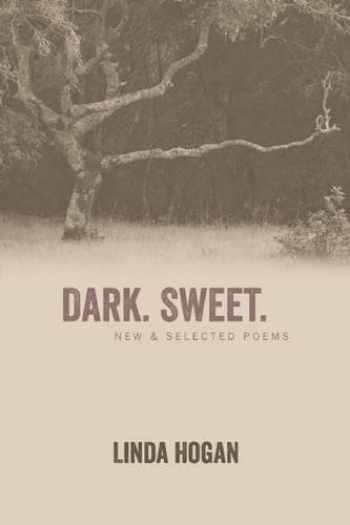 9781566893510-1566893518-Dark. Sweet.: New & Selected Poems