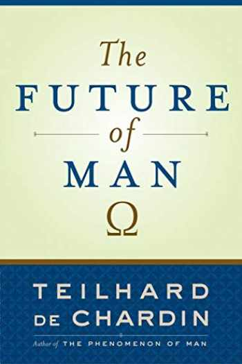 9780385510721-0385510721-The Future of Man
