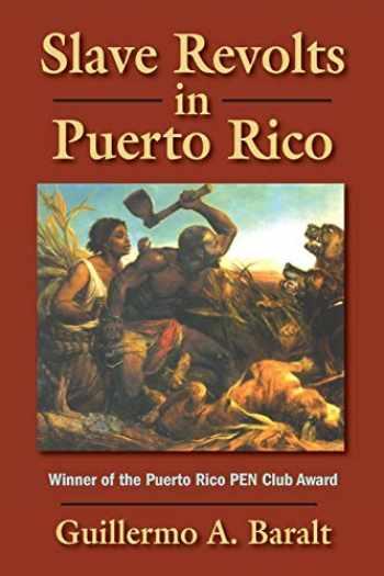 9781558764637-1558764631-Slave Revolts in Puerto Rico