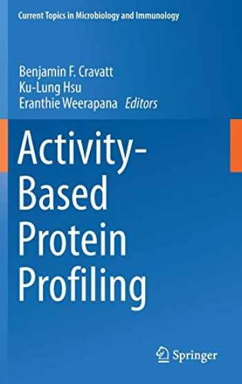 9783030111427-3030111423-Activity-Based Protein Profiling (Current Topics in Microbiology and Immunology, 420)