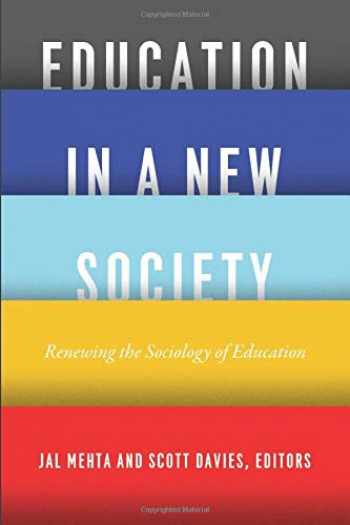 9780226517421-022651742X-Education in a New Society: Renewing the Sociology of Education