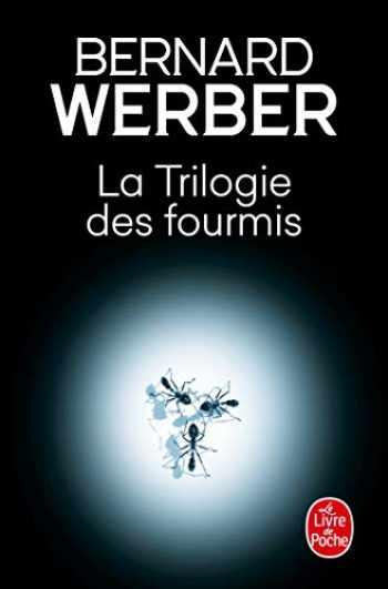 9782253072980-2253072982-La Trilogie Des Fourmis (Lgf Majuscule) (French Edition)