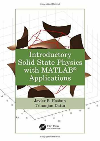 9781466512306-146651230X-Introductory Solid State Physics with MATLAB Applications