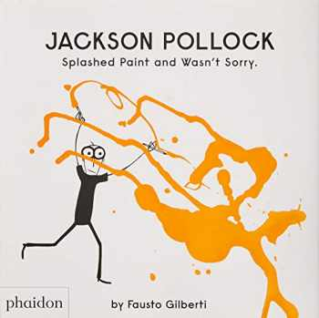 9780714879086-0714879088-Jackson Pollock Splashed Paint And Wasn't Sorry. (GB DOCUMENTAIRE)