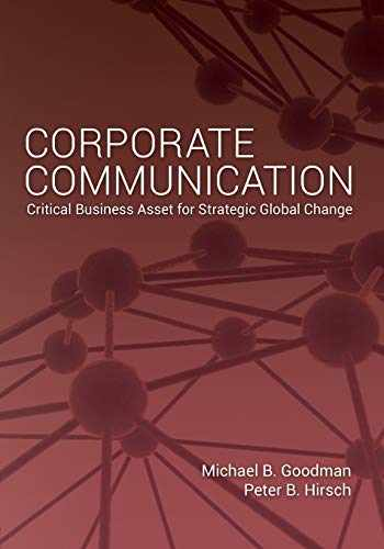 9781433119255-1433119250-Corporate Communication: Critical Business Asset for Strategic Global Change