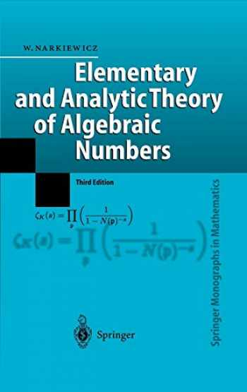 9783540219026-3540219021-Elementary and Analytic Theory of Algebraic Numbers (Springer Monographs in Mathematics)