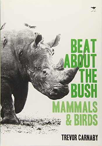 9781431408535-1431408530-Beat About the Bush: Mammals and Birds