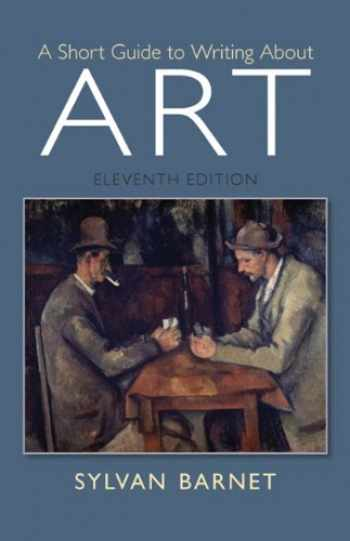 9780205886999-020588699X-A Short Guide to Writing About Art (11th Edition)
