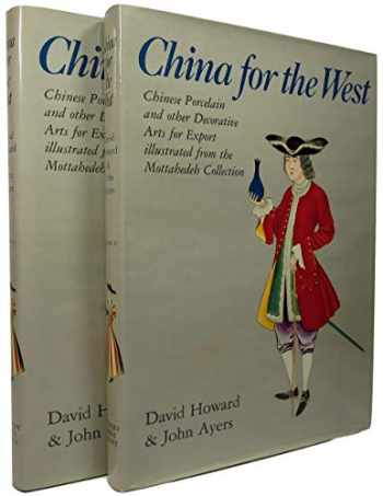 9780856670350-0856670359-China for the West: Chinese Porcelain and Other Decorative Arts for Export Illustrated from the Mottahedeh Collection