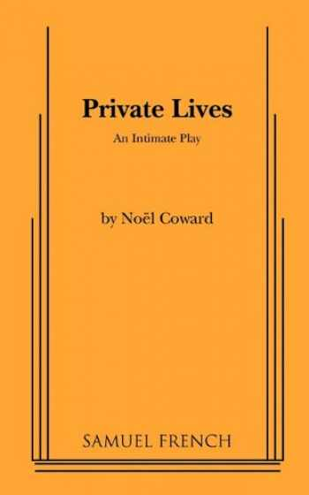 9780573619250-0573619255-Private Lives: An Intimate Comedy in Three Acts