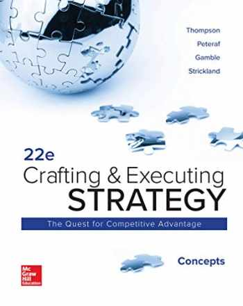 9781260157178-1260157172-Loose Leaf: Crafting and Executing Strategy: Concepts