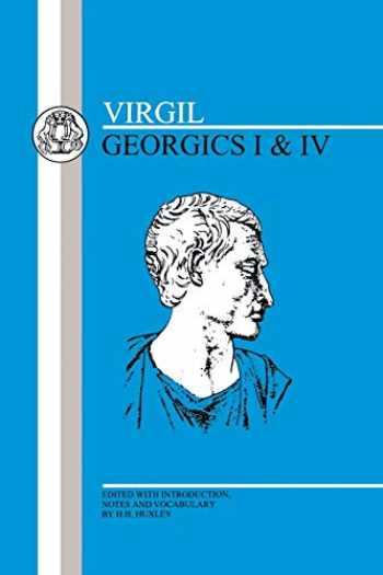 9780906515341-0906515343-Virgil: Georgics I and IV (Latin Texts) (Bk. 1 & 4)
