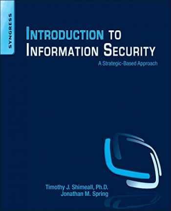 9781597499699-1597499692-Introduction to Information Security: A Strategic-Based Approach
