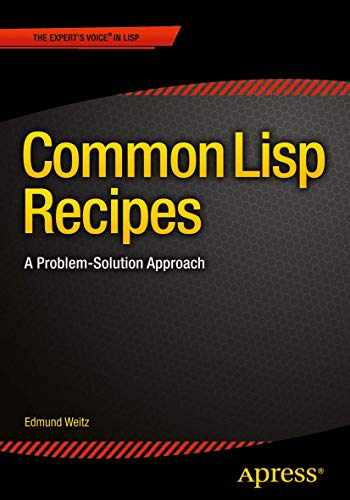 9781484211779-1484211774-Common Lisp Recipes: A Problem-Solution Approach