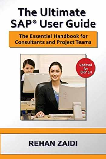 9780972598880-097259888X-The Ultimate SAP User Guide: The Essential SAP Training Handbook for Consultants and Project Teams